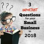 3 Important Questions For Frederick Small Business Owners To Answer In 2018