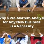 Why a Pre-Mortem Analysis for Any New Frederick Business is a Necessity
