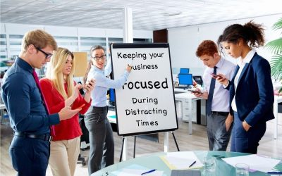 Keeping Your Frederick Business Focused During Distracting Times
